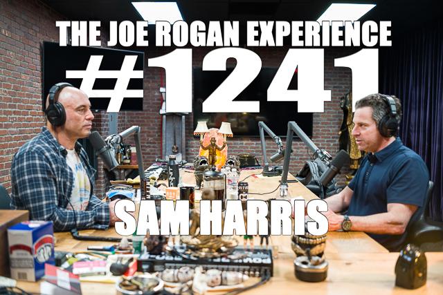 The Joe Rogan Experience #1241 - Sam Harris