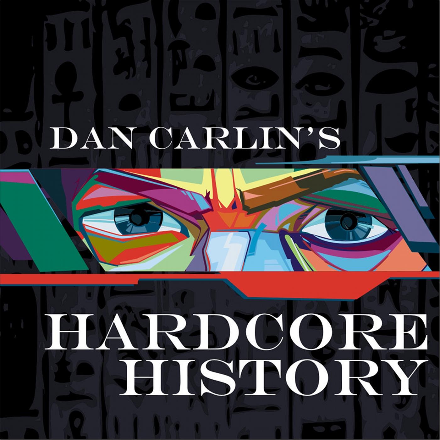 Dan Carlin S History