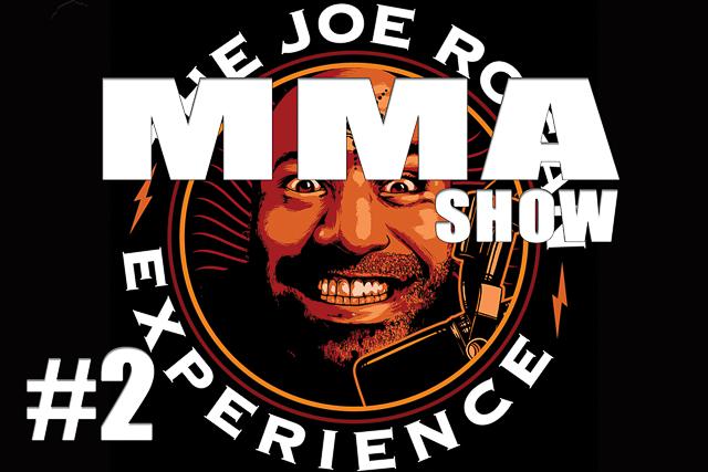 The Joe Rogan Experience JRE MMA Show #2