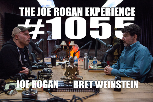 The Joe Rogan Experience #1055 - Bret Weinstein