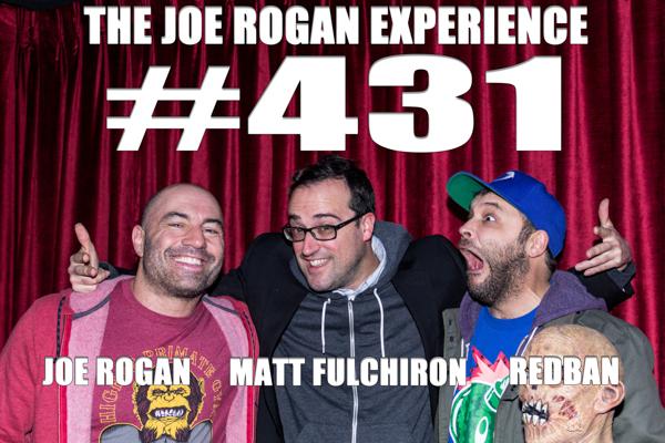 The Joe Rogan Experience #431 - Matt Fulchiron