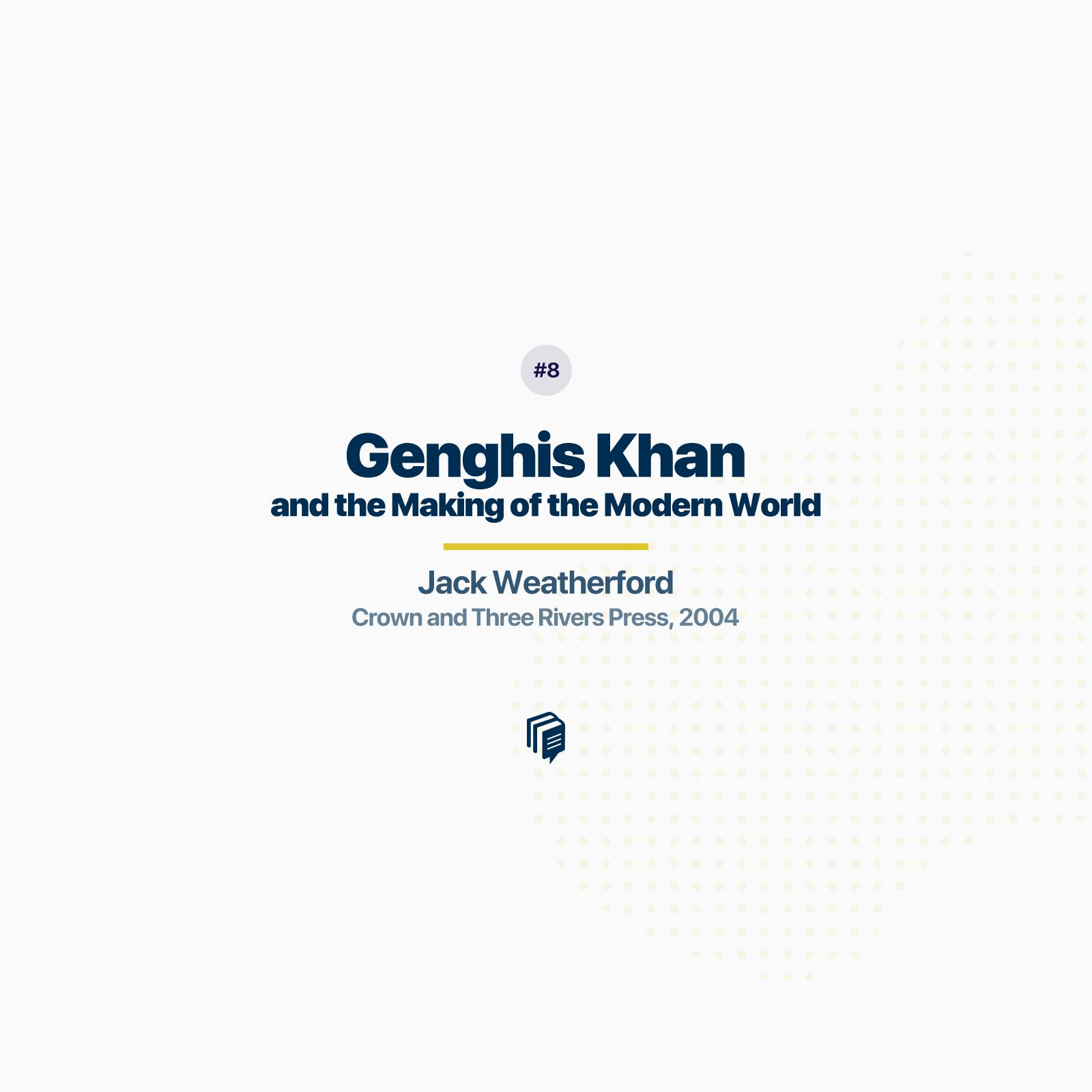 8: Genghiz khan
