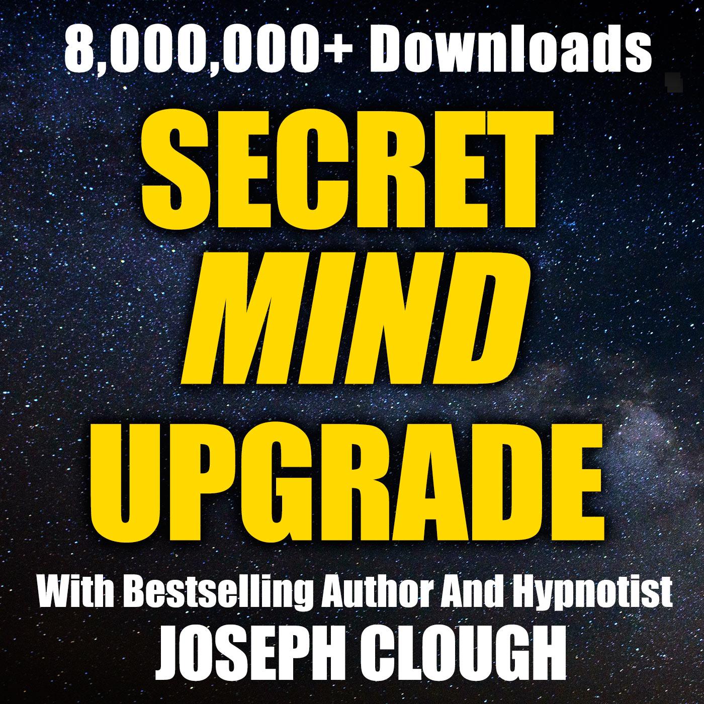 424 Success Steps Hypnosis Secret Mind Upgrade With Joseph Clough