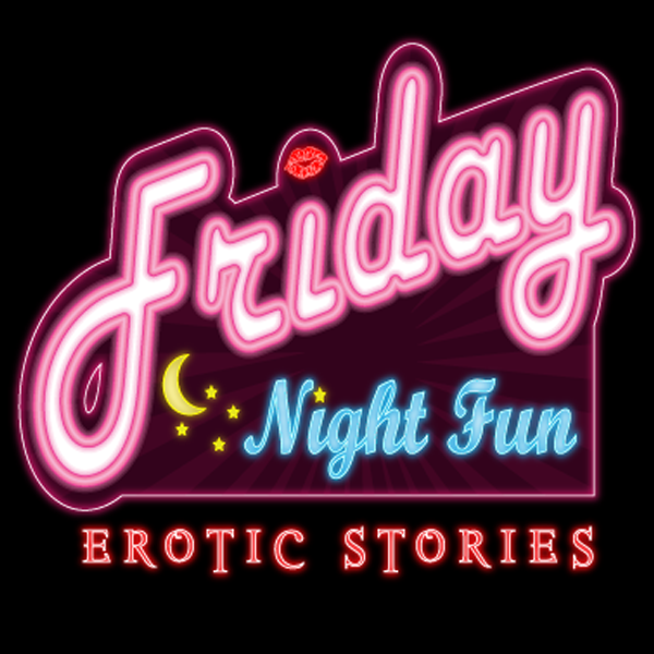 Erotic stories podcast you