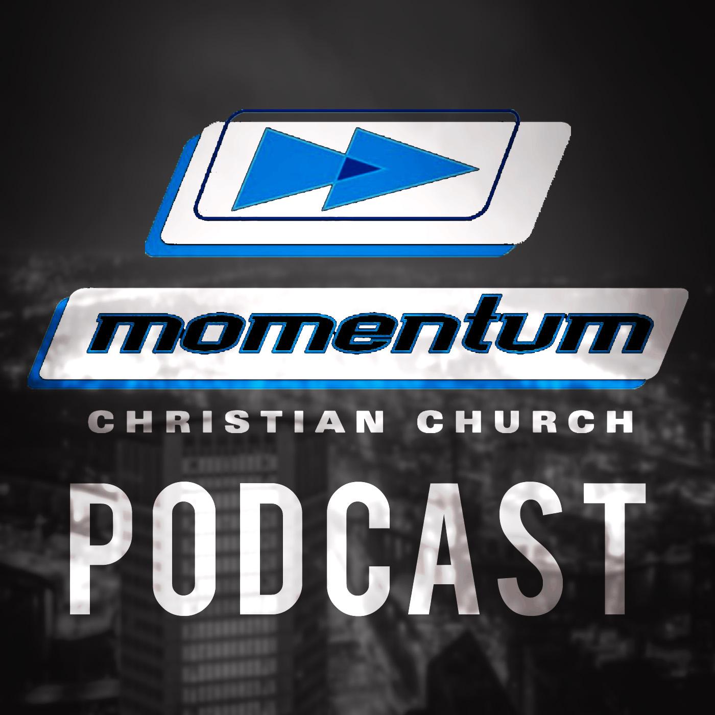 Momentum Church // Twinsburg / Macedonia Podcast