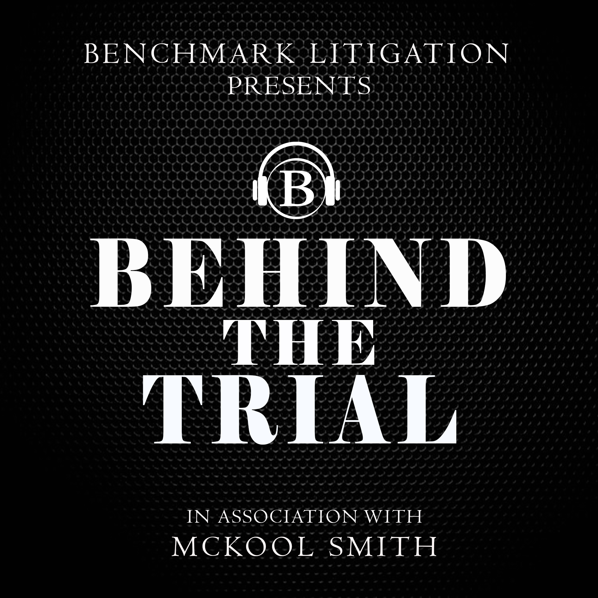 Behind The Trial on Apple Podcasts
