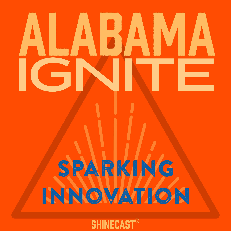 Ignite Alabama - Sparking Innovation & Entrepreneurship in Alabama