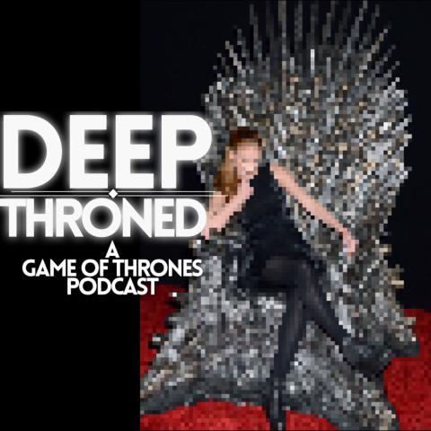 Deep Throned