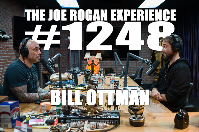 The Joe Rogan Experience #1248 - Bill Ottman