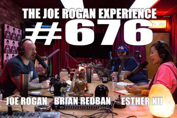 The Joe Rogan Experience #676 - Esther Ku