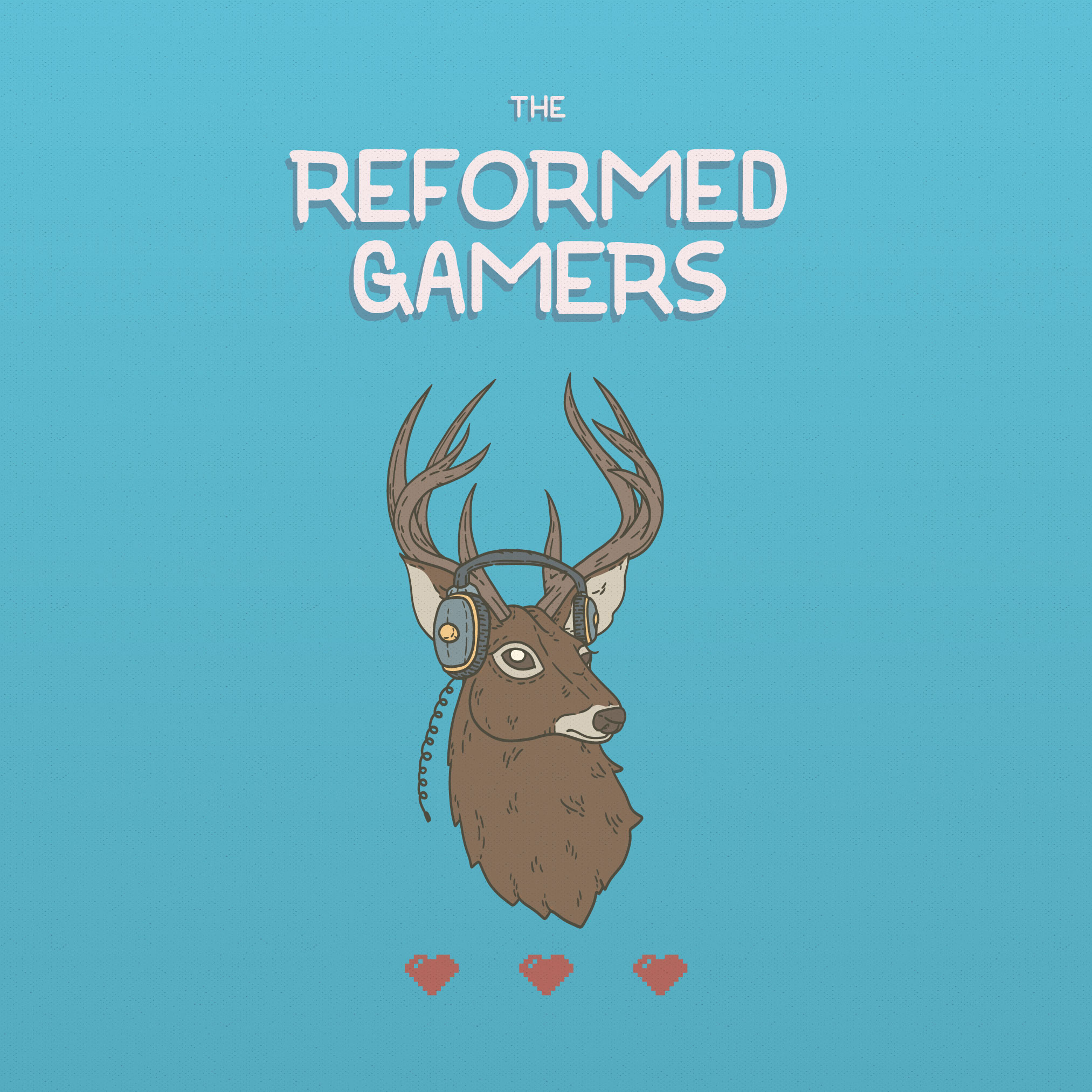 The Reformed Gamers - Religion Podcast | Podchaser