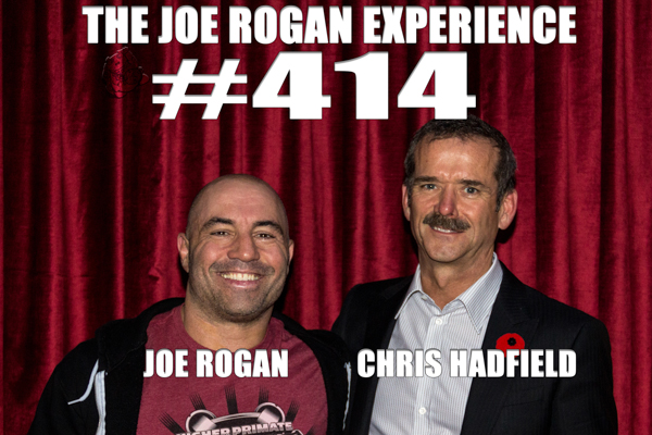 The Joe Rogan Experience #414 - Cmdr. Chris Hadfield
