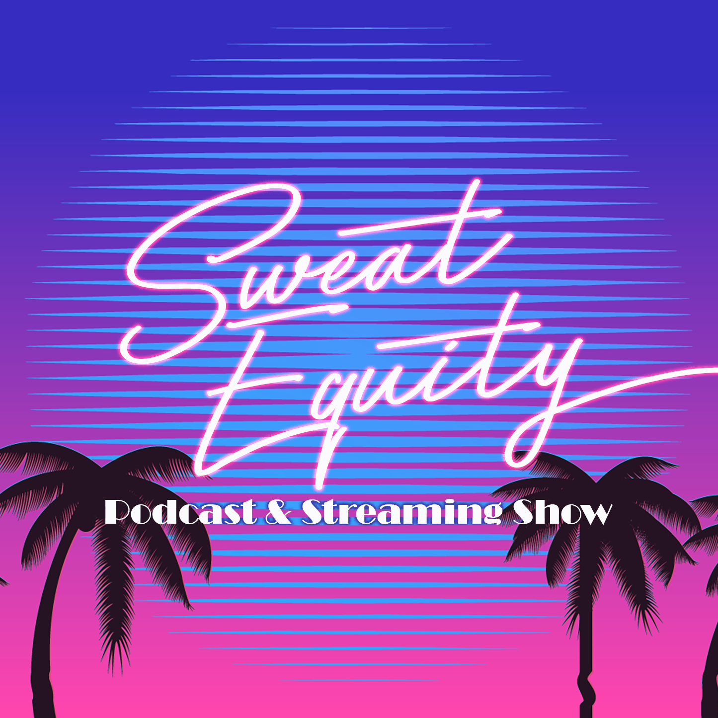 Sweat Equity: hosted by Law Smith + Eric Readinger