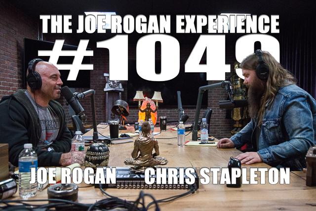 The Joe Rogan Experience #1049 - Chris Stapleton