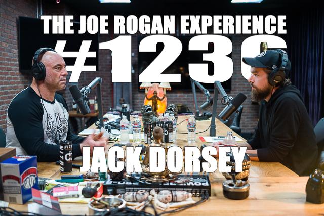 The Joe Rogan Experience #1236 - Jack Dorsey
