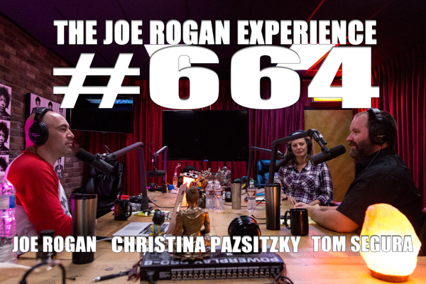The Joe Rogan Experience #664 - Tom Segura & Christina Pazsitzky