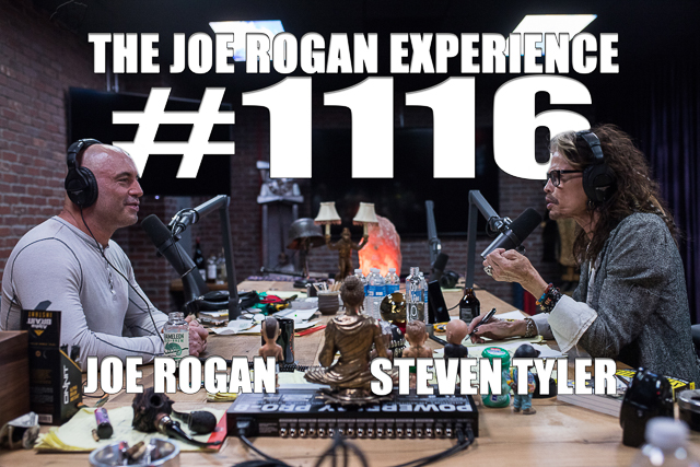 The Joe Rogan Experience #1116 - Steven Tyler