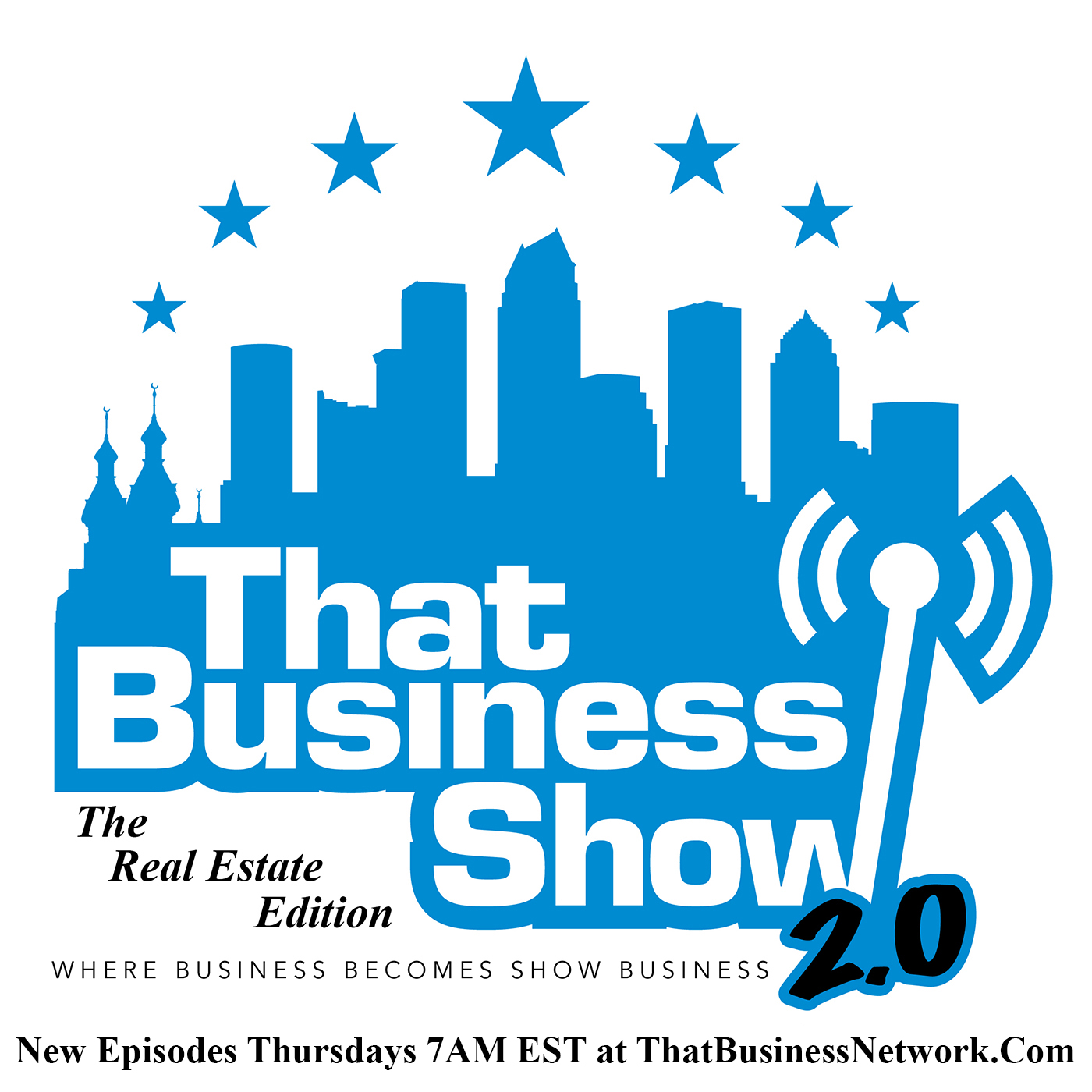 That Business Show 2.0 - The Real Estate Edition