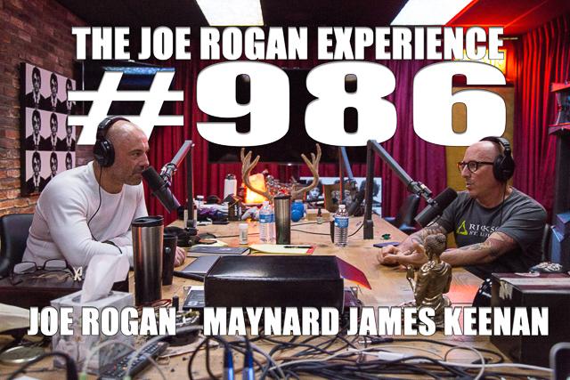 The Joe Rogan Experience #986 - Maynard James Keenan