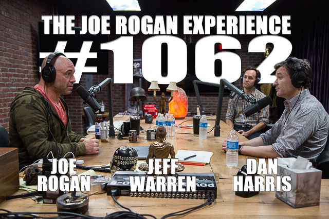 The Joe Rogan Experience #1062 - Dan Harris & Jeff Warren