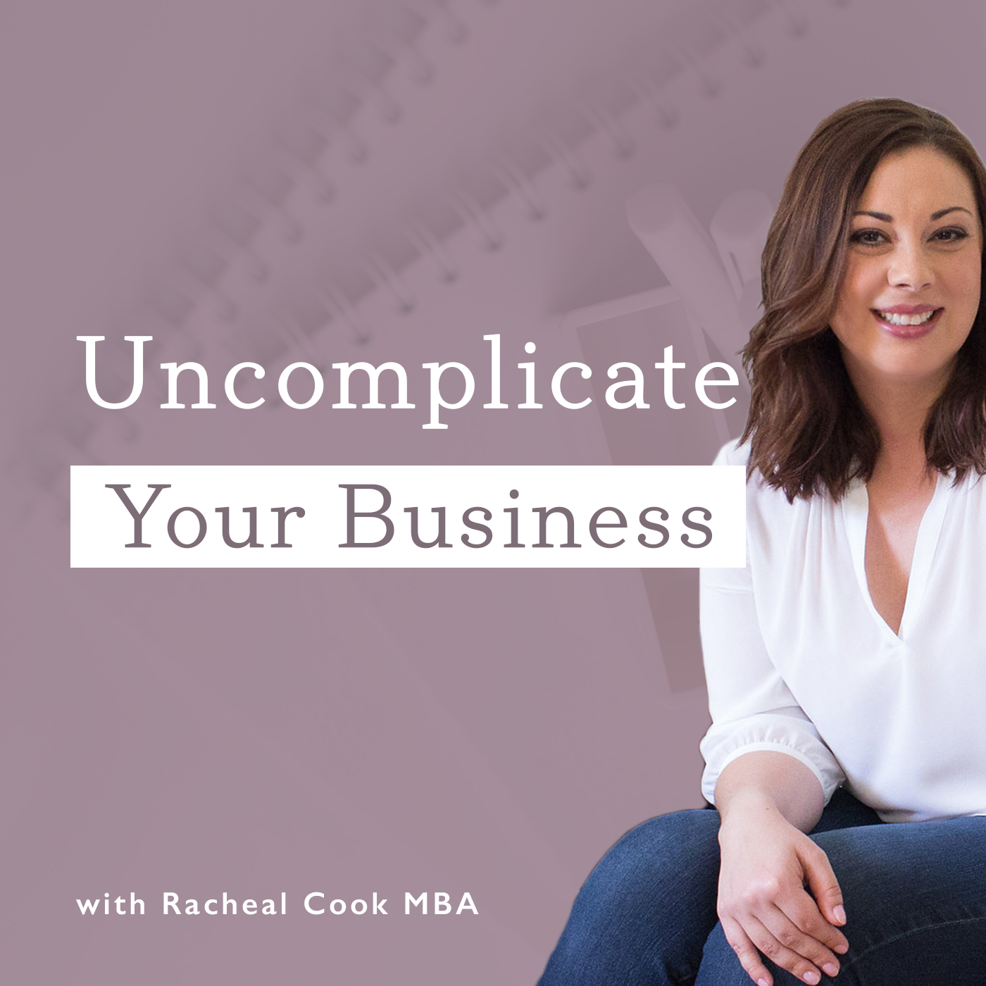 Uncomplicate Your Business