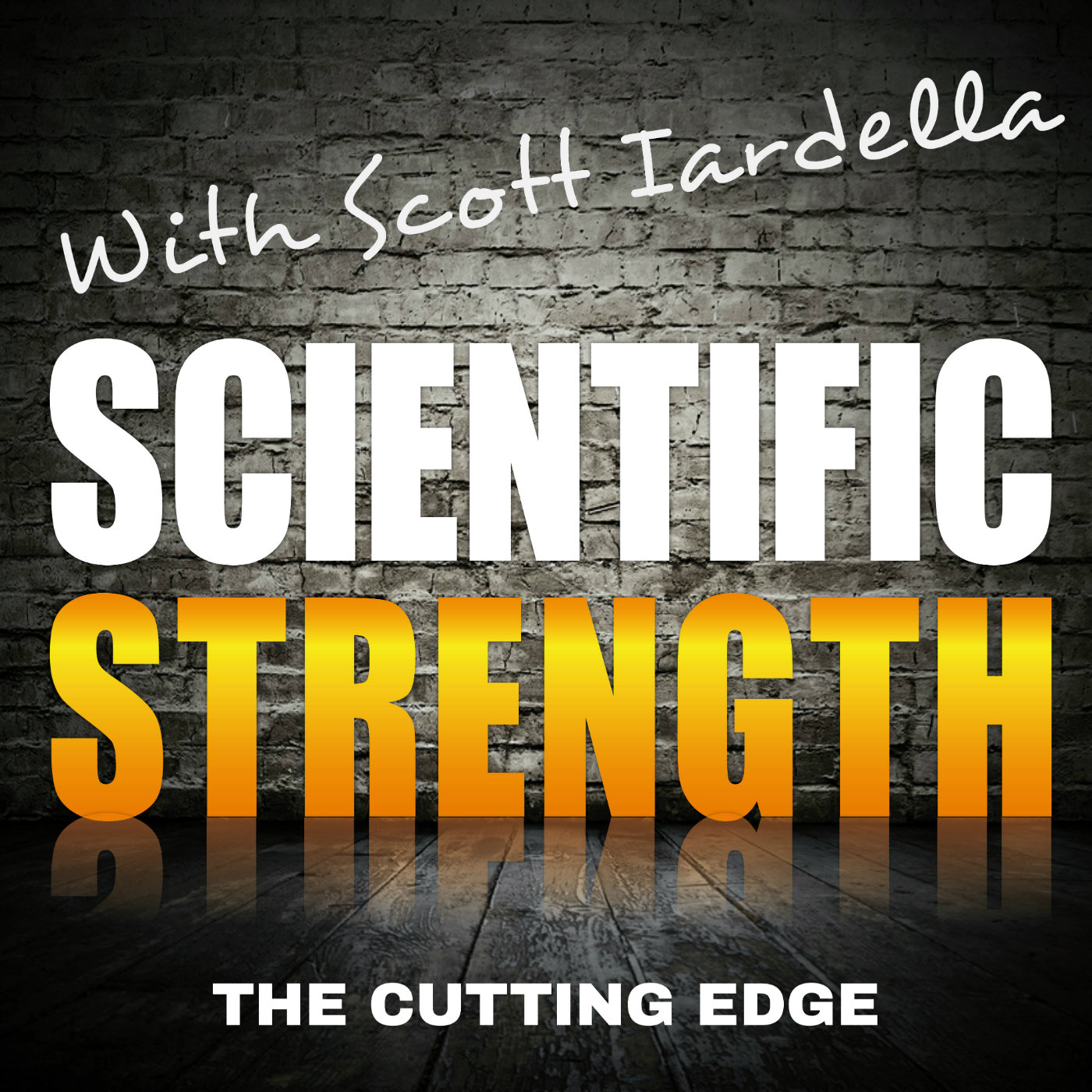 Scientific Strength with Scott Iardella