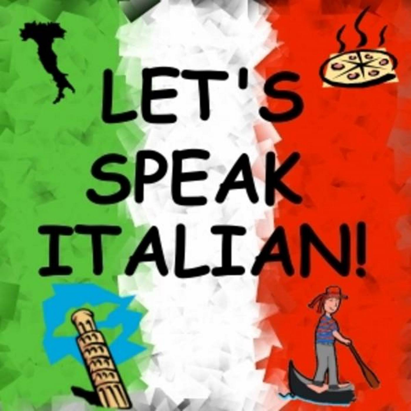 English In Italian: Let's Speak Italian! (podcast