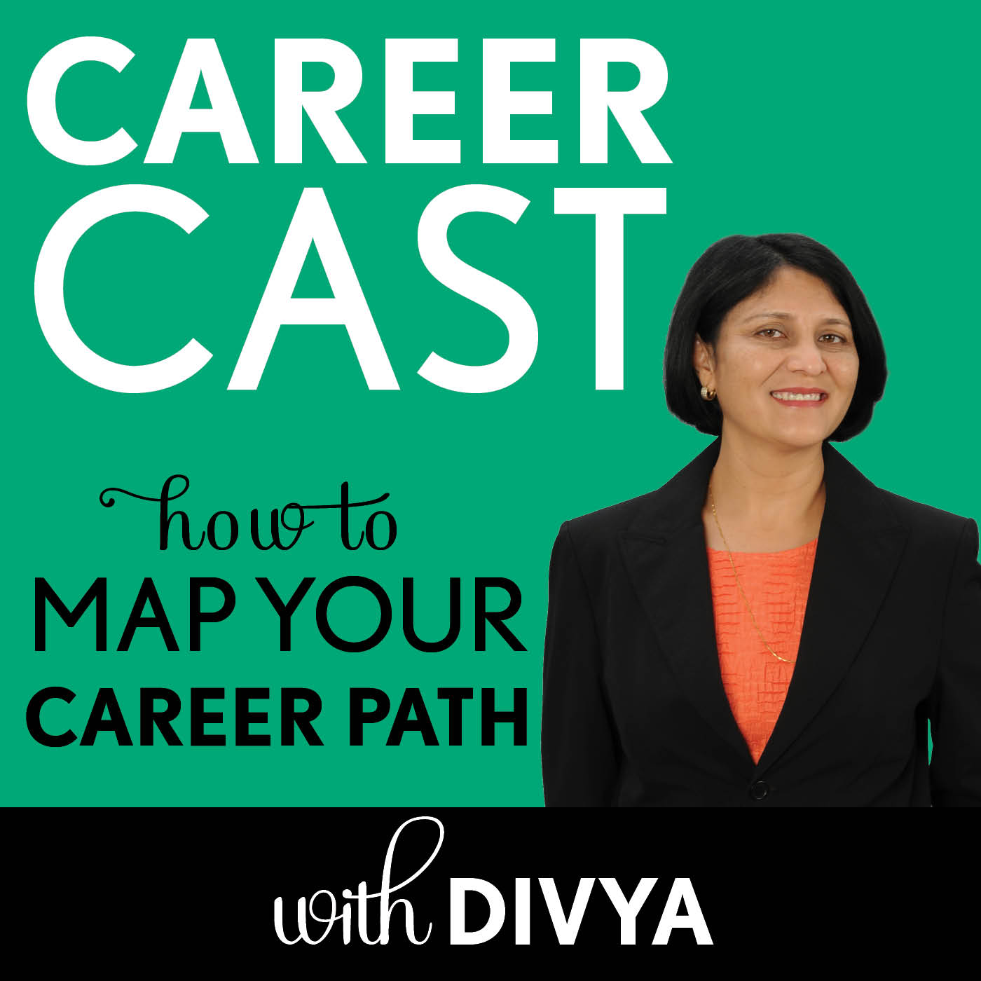 Career Cast: How to Map Your Career Path