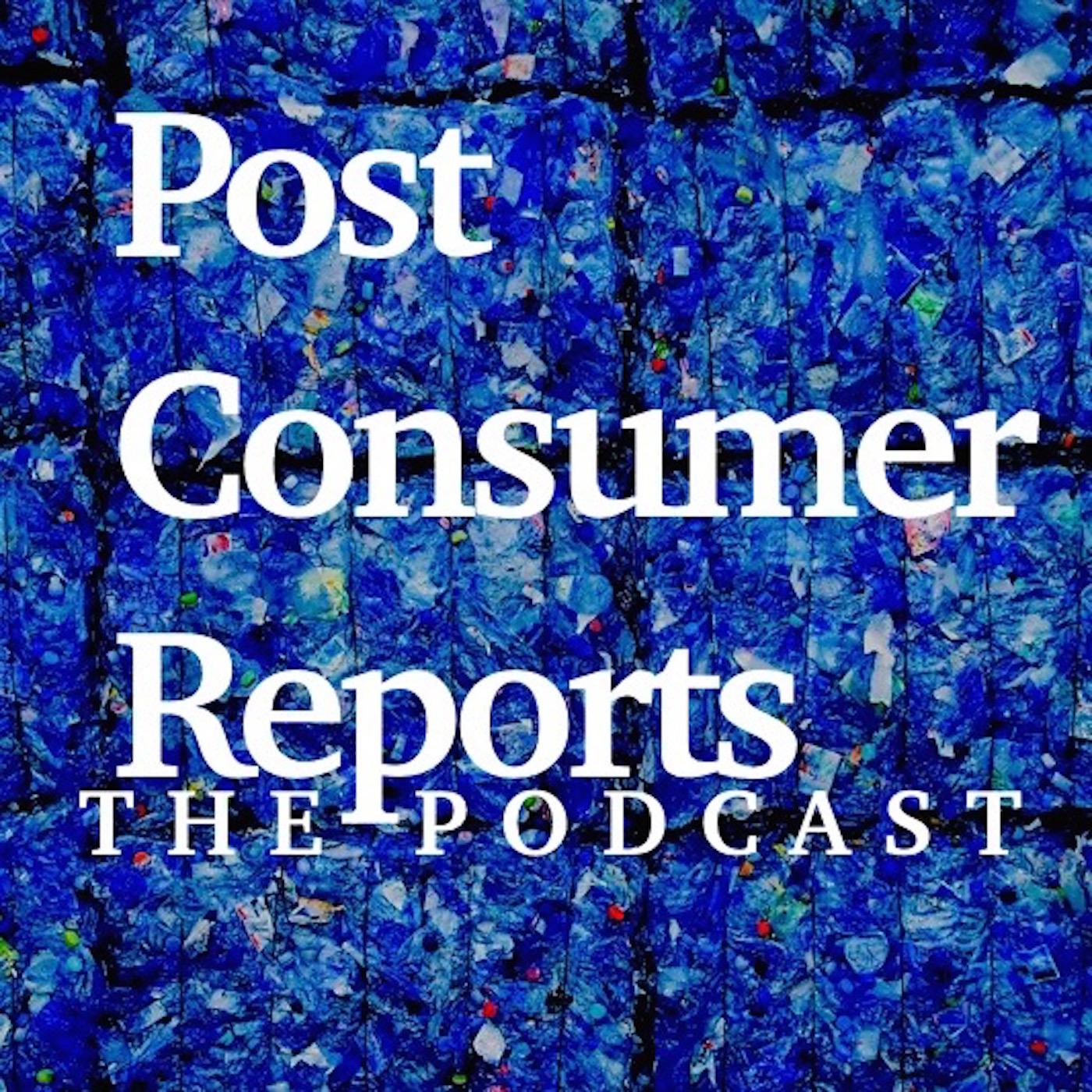 PostConsumer Reports Podcast