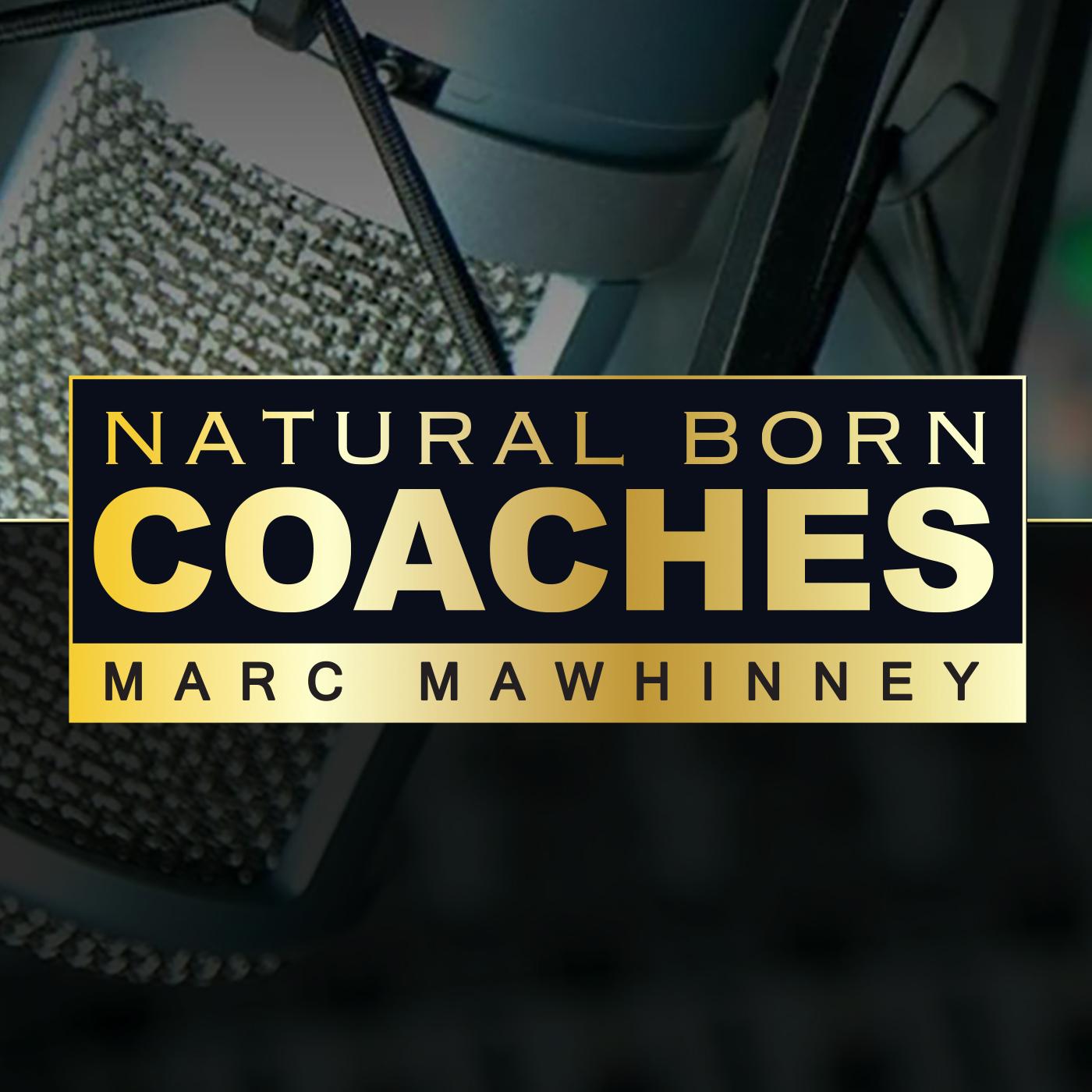 NBC 032: Mark Schall: Talking With a True Natural Born Coach