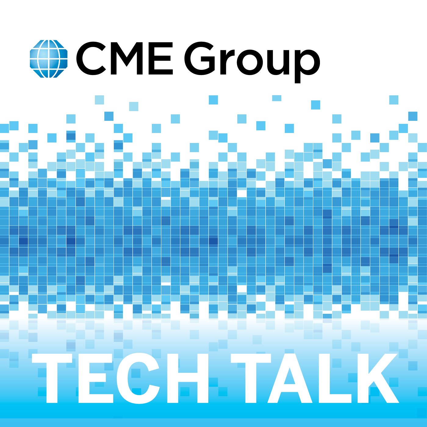 CME Group Tech Talk