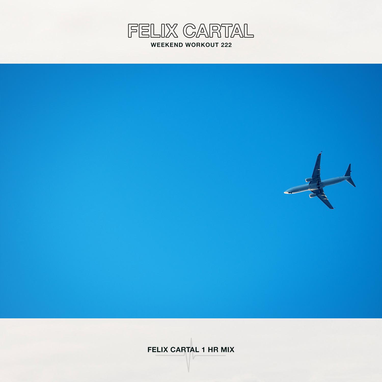 Felix Cartal - Weekend Workout | Podbay