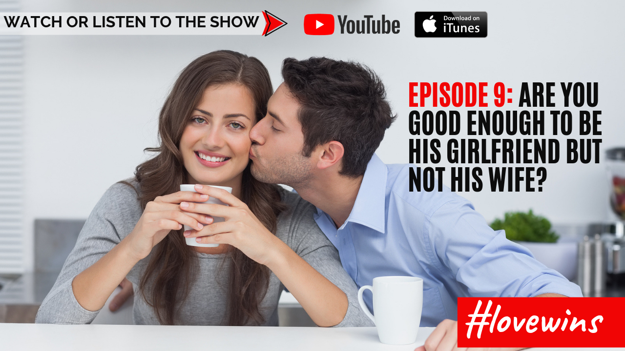 Love Wins Episode 9: Are you good enough to be his