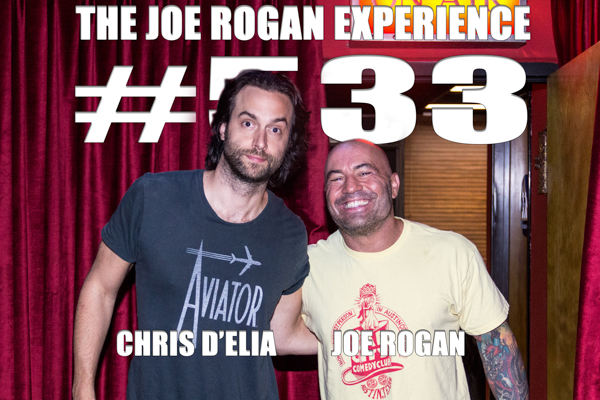 The Joe Rogan Experience #533 - Chris D'Elia