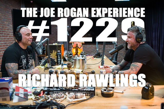 Transcription for #1229 - Richard Rawlings - The Joe Rogan