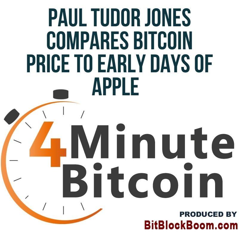 Paul Tudor Jones Compares Bitcoin Price to Early Days of Apple