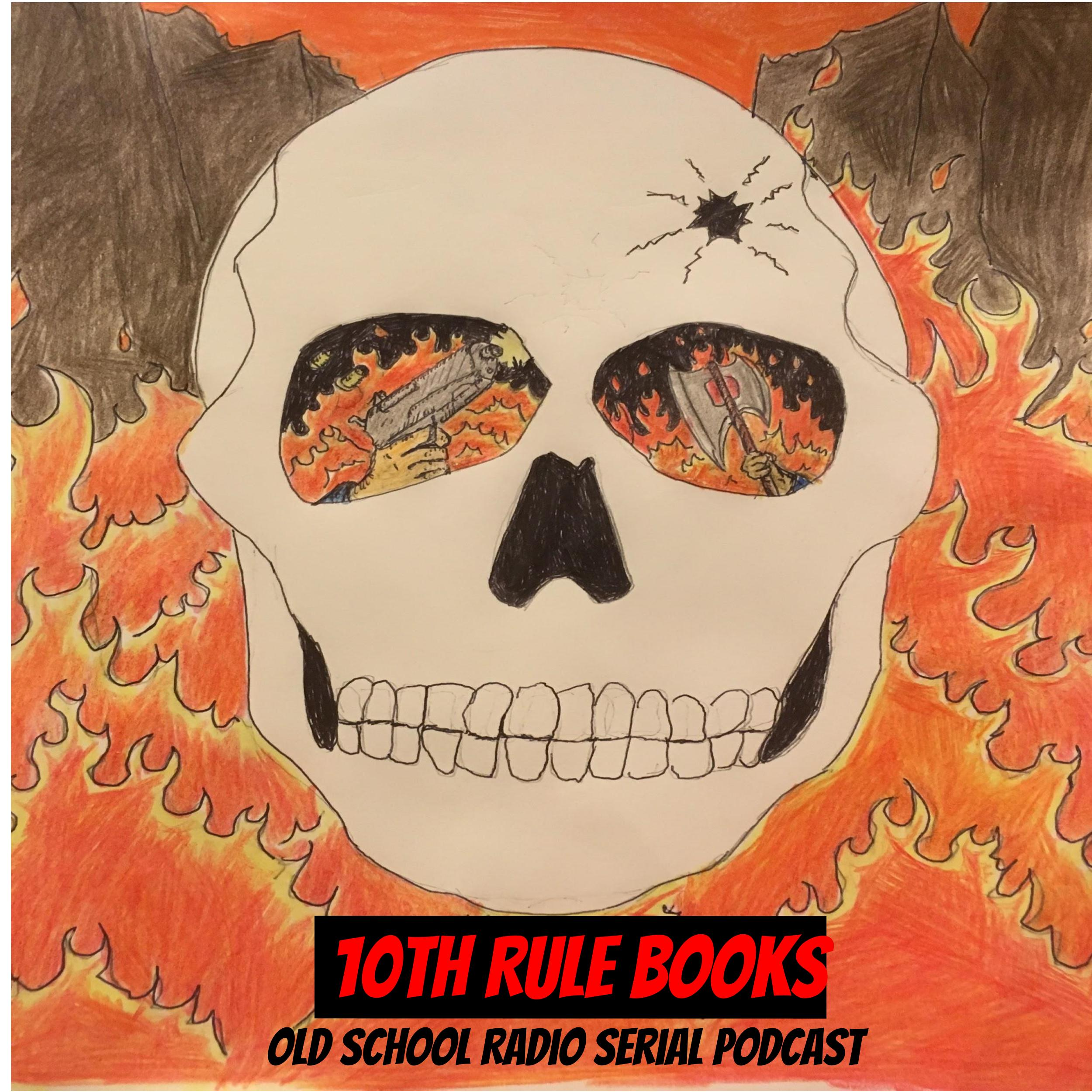 """""""10th Rule Books podcast"""" Podcast"""