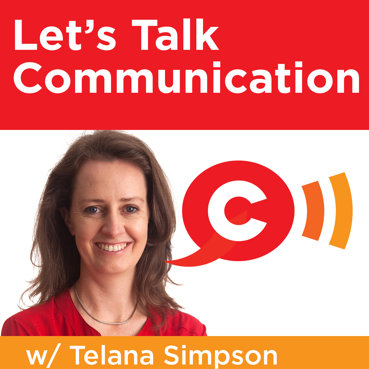 Let's Talk Communication with Telana Simpson   Conversations that Count