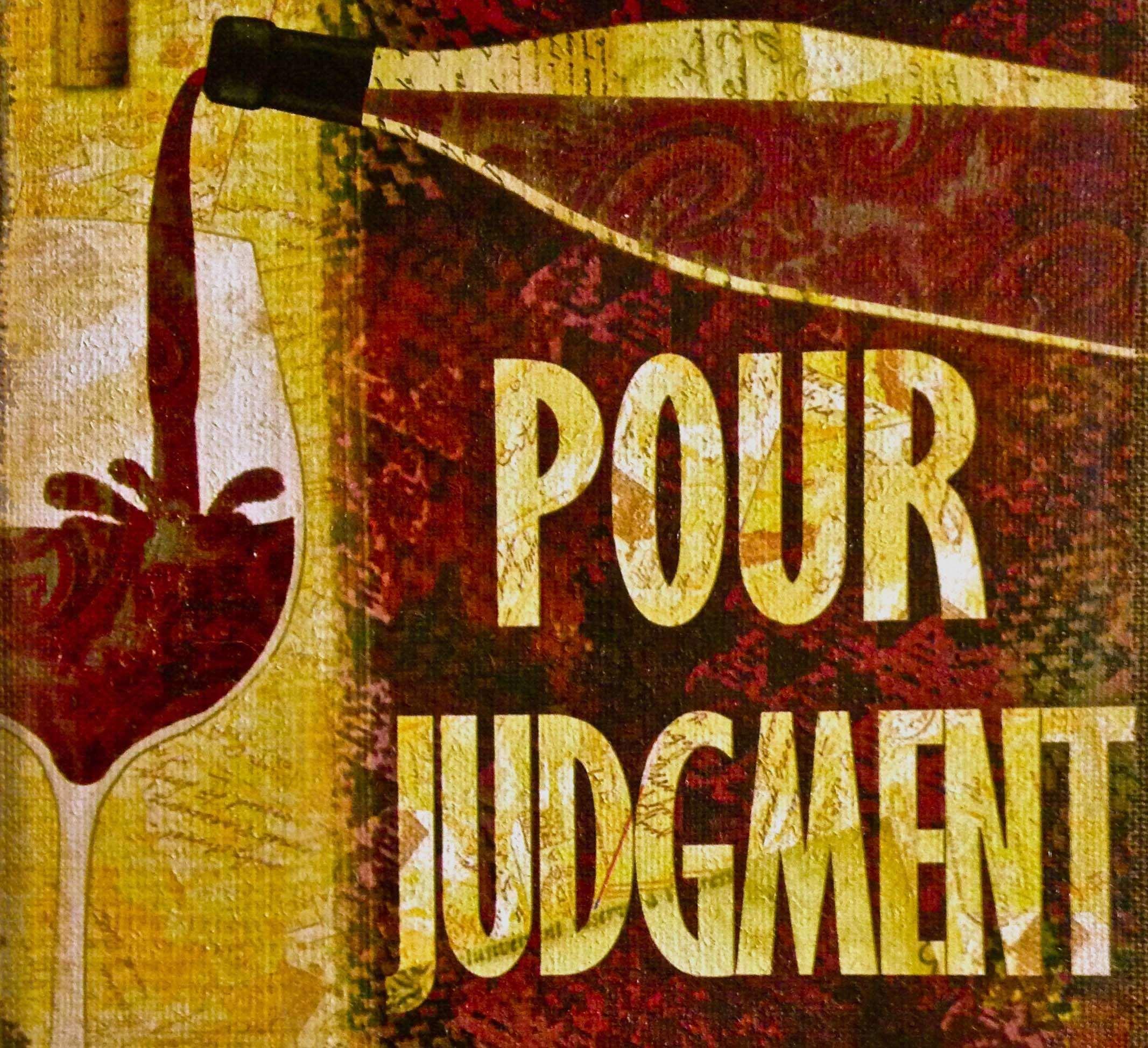 Pour Judgment