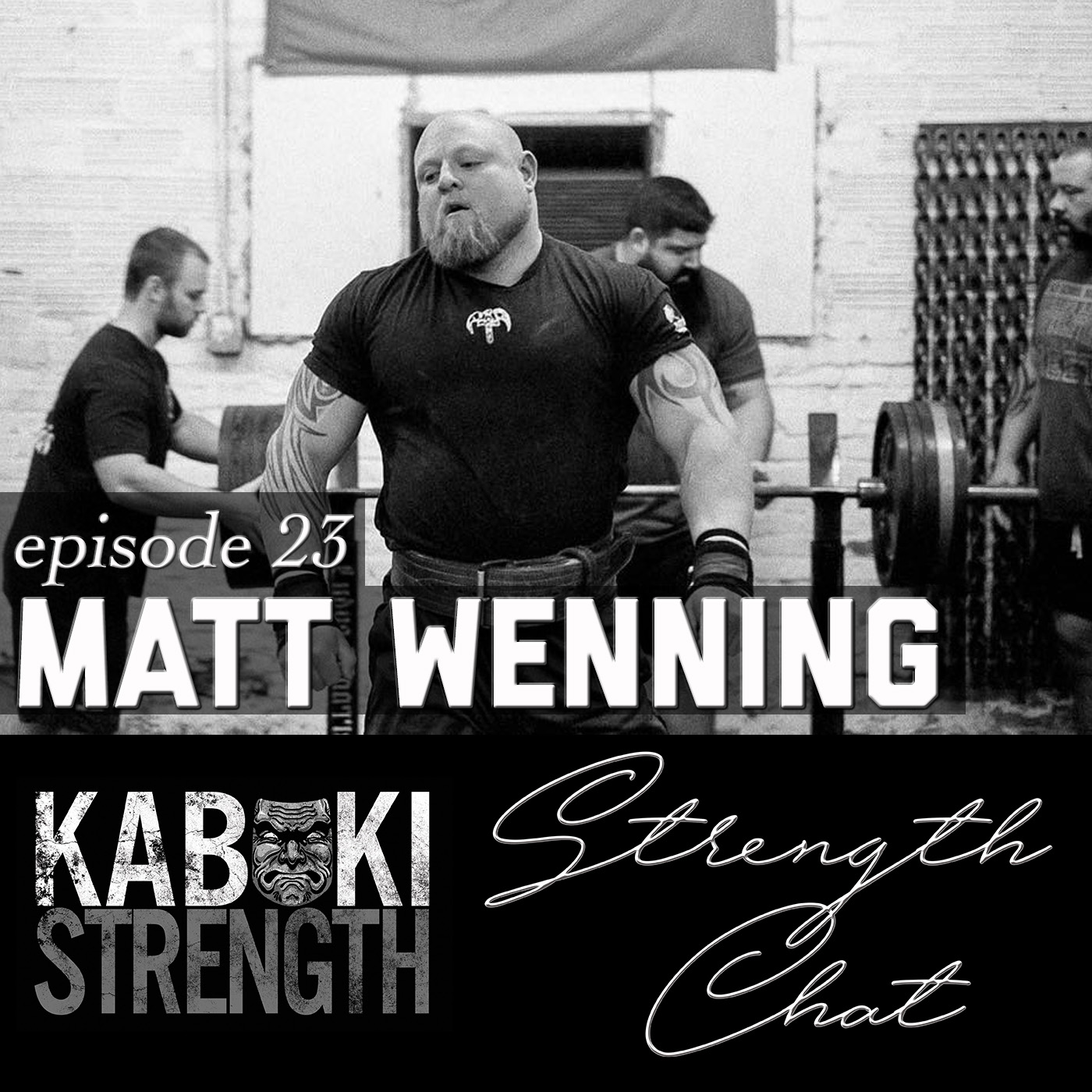 Best Episodes of Strength Chat by Kabuki Strength