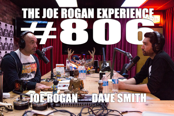 The Joe Rogan Experience #806 - Dave Smith