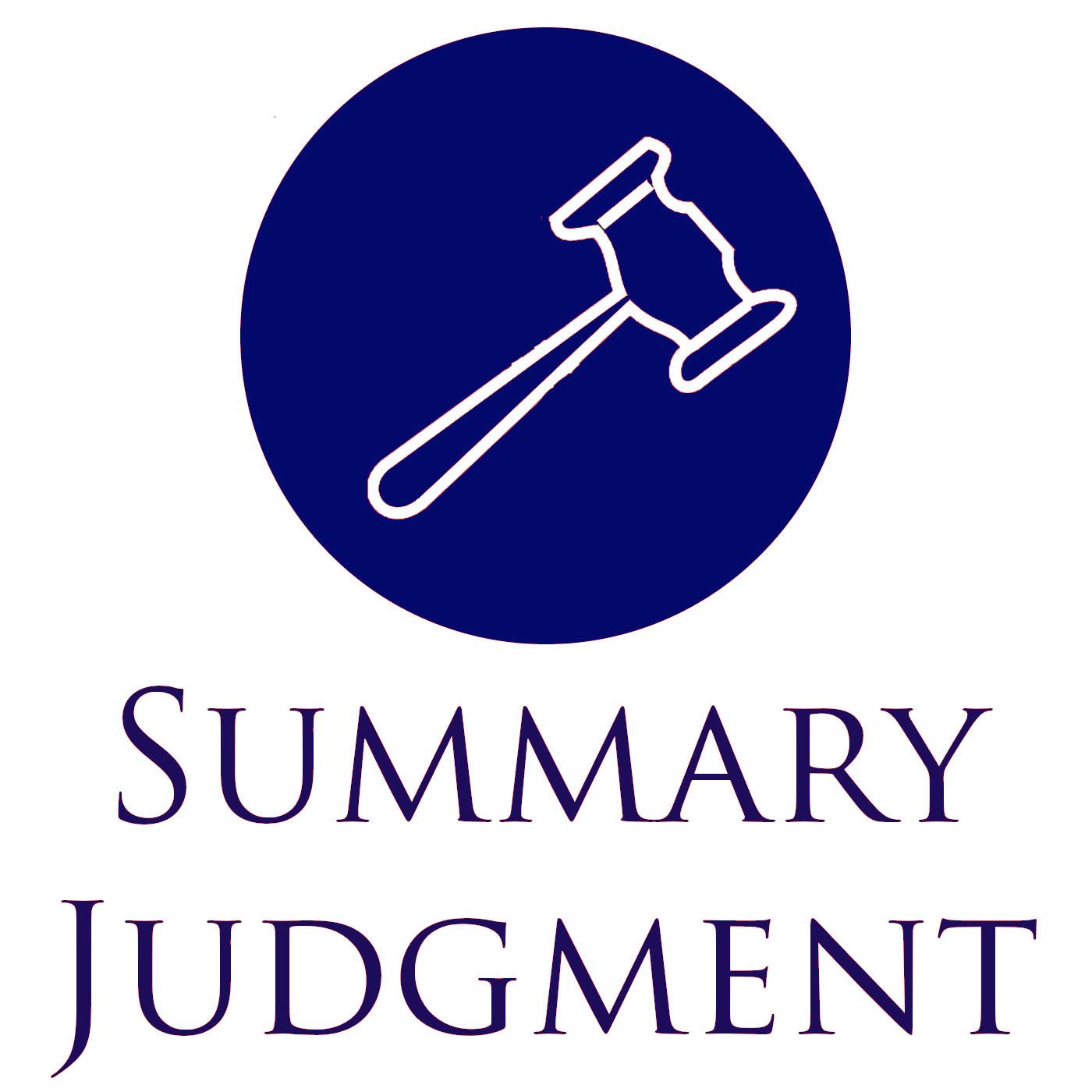 Summary Judgment | Listen via Stitcher for Podcasts