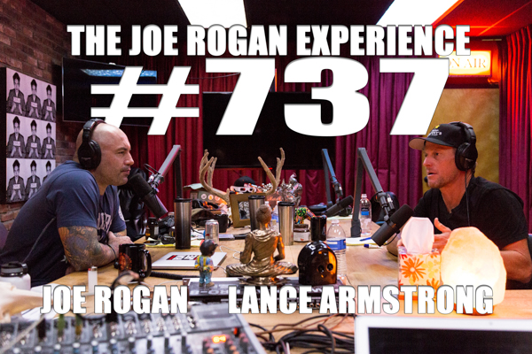 The Joe Rogan Experience #737 - Lance Armstrong