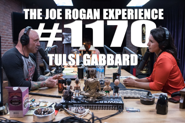 The Joe Rogan Experience #1170 - Tulsi Gabbard