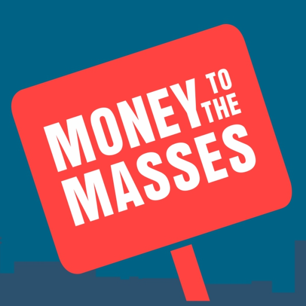 The Money To The Masses Podcast - Putting You In Control