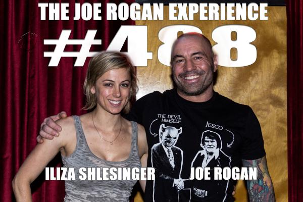 The Joe Rogan Experience #488 - Iliza Shlesinger