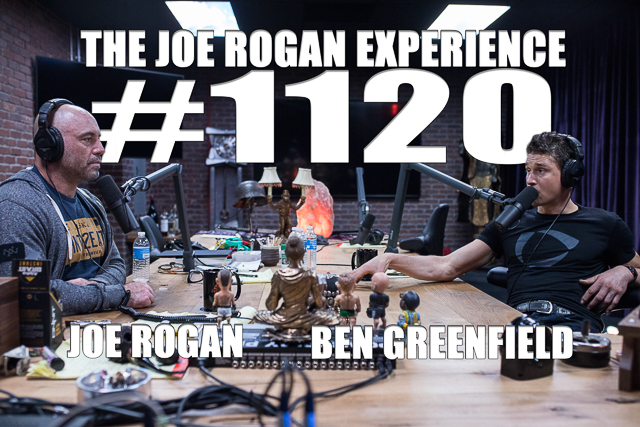 The Joe Rogan Experience #1120 - Ben Greenfield