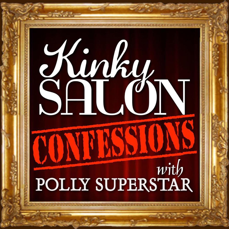Kinky Salon Confessions