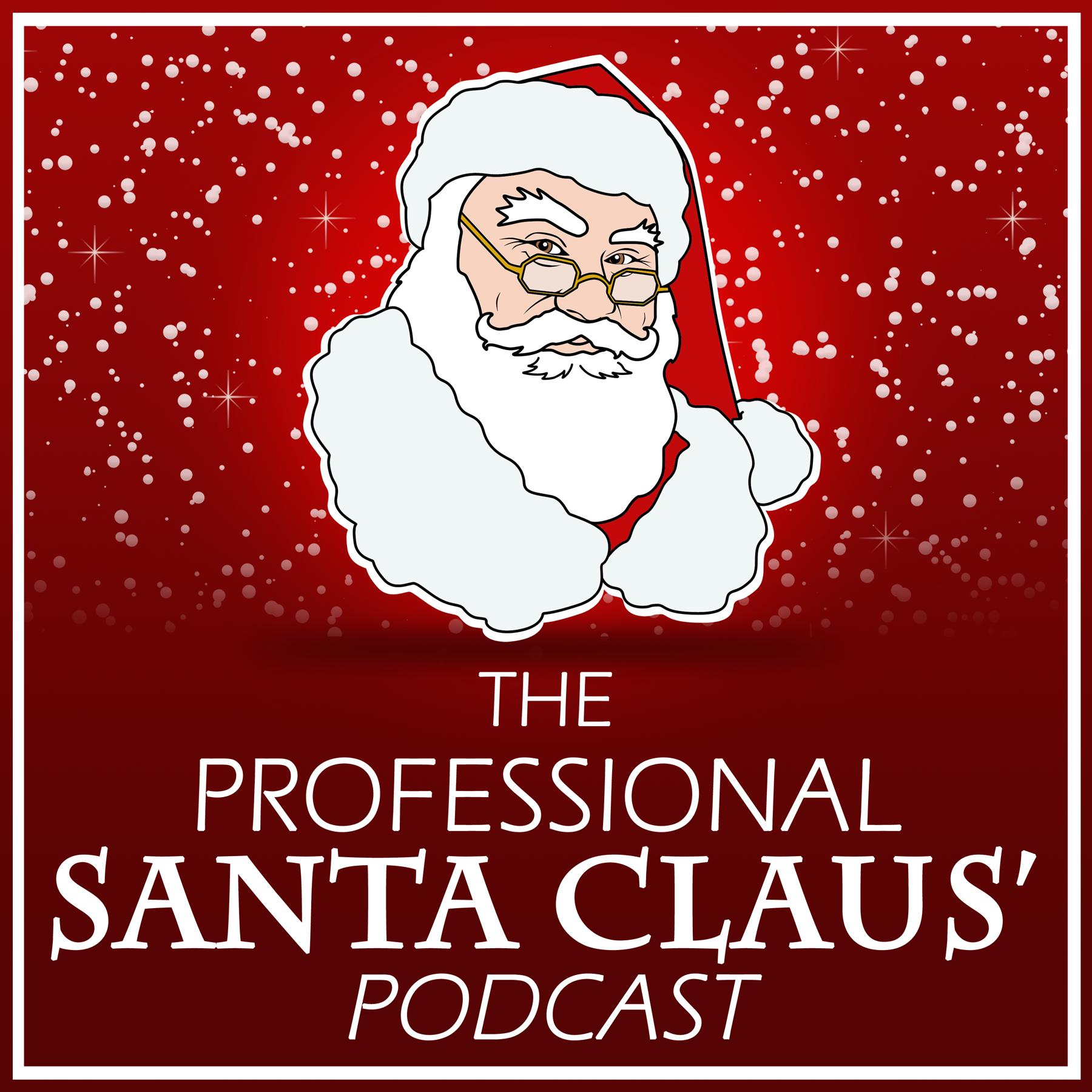 The Professional Santa Claus Podcast Listen Via Stitcher Radio On