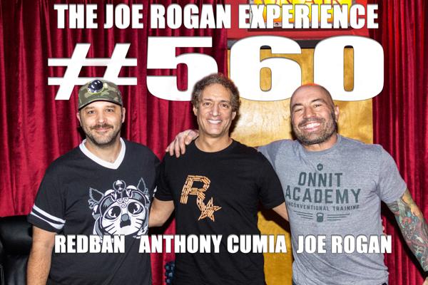 The Joe Rogan Experience #560 - Anthony Cumia